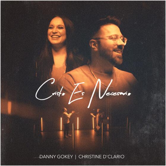 «Cristo es necesario», canta Danny Gokey acompañado por Christine D'Clario
