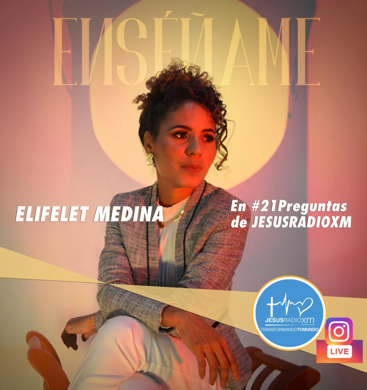 Elifelet Medina en Jesus Radio XM y su video ENSEÑAME